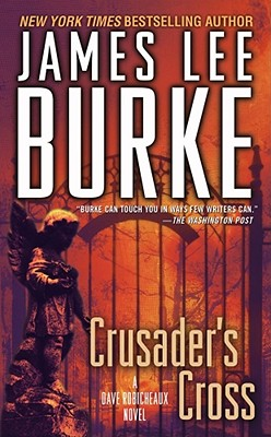 Crusader's Cross By Burke, James Lee